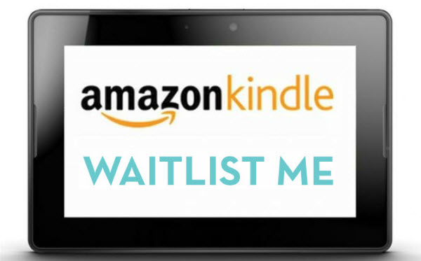 kindle waitlist me